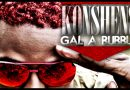 Konshens – Gal A Bubble